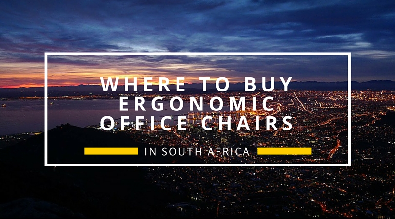 where to buy ergonomic office chairs in south africa